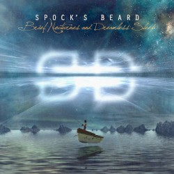 Brief Nocturnes and Dreamless Sleep by Spock's Beard