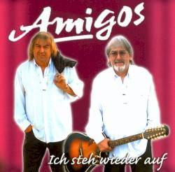 Amigos - Wenn Du von der Liebe träumst