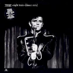 Visage - Night Train (Dance Mix)