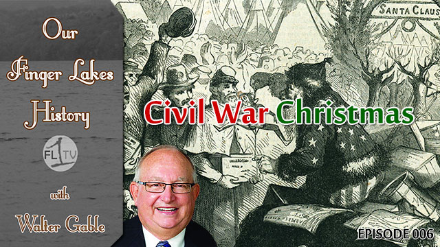 Our Finger Lakes History: Civil War Christmas