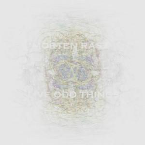 Morten Rasz – Live Odd Things