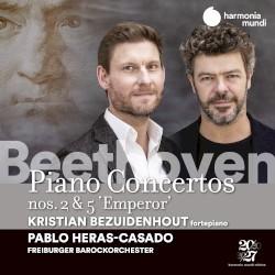 """Piano Concertos nos. 2 & 5 """"Emperor"""" by Beethoven ;   Kristian Bezuidenhout ,   Freiburger Barockorchester ,   Pablo Heras‐Casado"""
