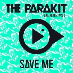 The Parakit - Save Me (feat. Alden Jacob)