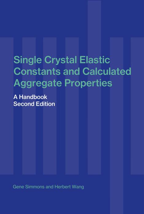 Single crystal elastic constants and calculated aggregate properties by Simmons, Gene