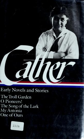 Cover of: Early novels and stories | Willa Cather