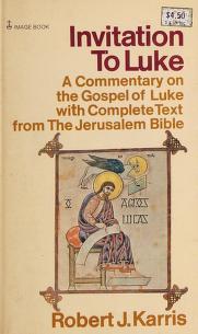 Cover of: Invitation to Luke   Robert J. Karris