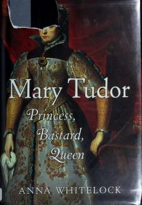 Cover of: Mary Tudor | Anna Whitelock