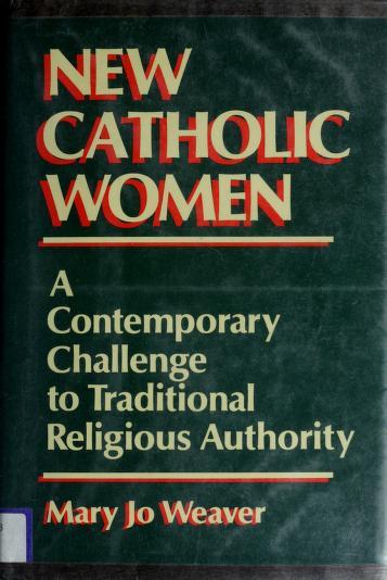 New Catholic women by Mary Jo Weaver