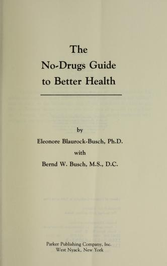 Cover of: The no-drugs guide to better health by Eleonore Blaurock-Busch