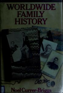 Cover of: Worldwide family history by Noel Currer-Briggs